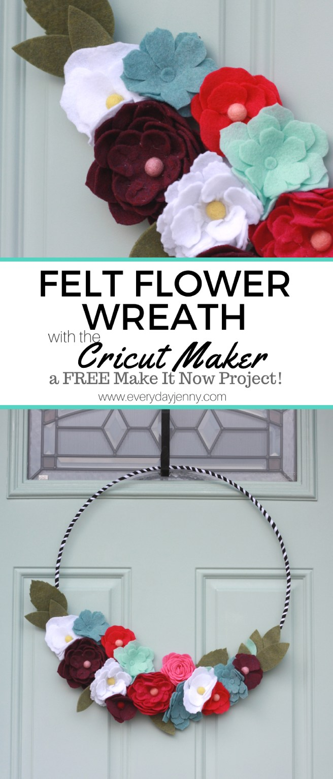 Did you know there are 50 FREE Make it Now Projects that come with the Cricut Maker? Learn how to make this Felt Flower Wreath. #Cricut #CricutMaker
