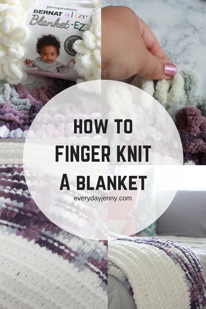 How To Finger Knit A Throw Blanket Everyday Jenny
