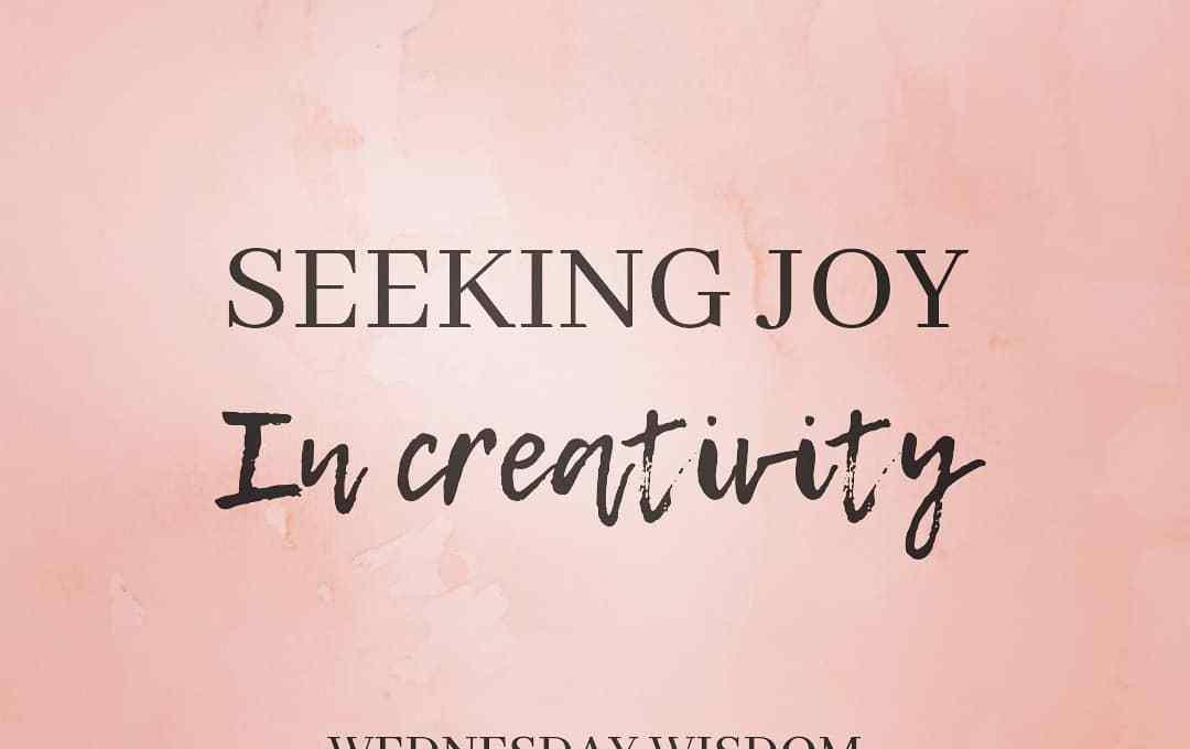 Seeking Joy in Creativity