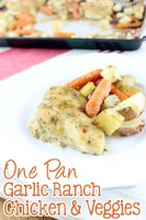 One Pan Ranch Chicken and Vegetables