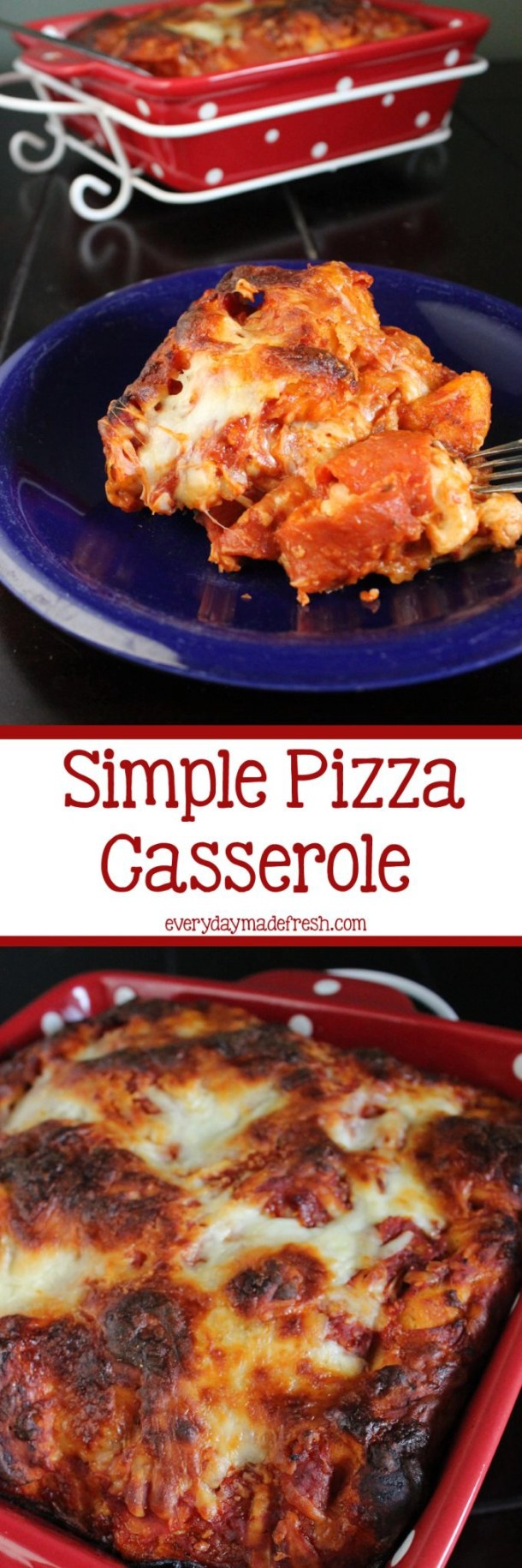 Simple Pizza Casserole is just that - a few ingredients, and you have a tasty pizza casserole that everybody is gonna love! | EverydayMadeFresh.com