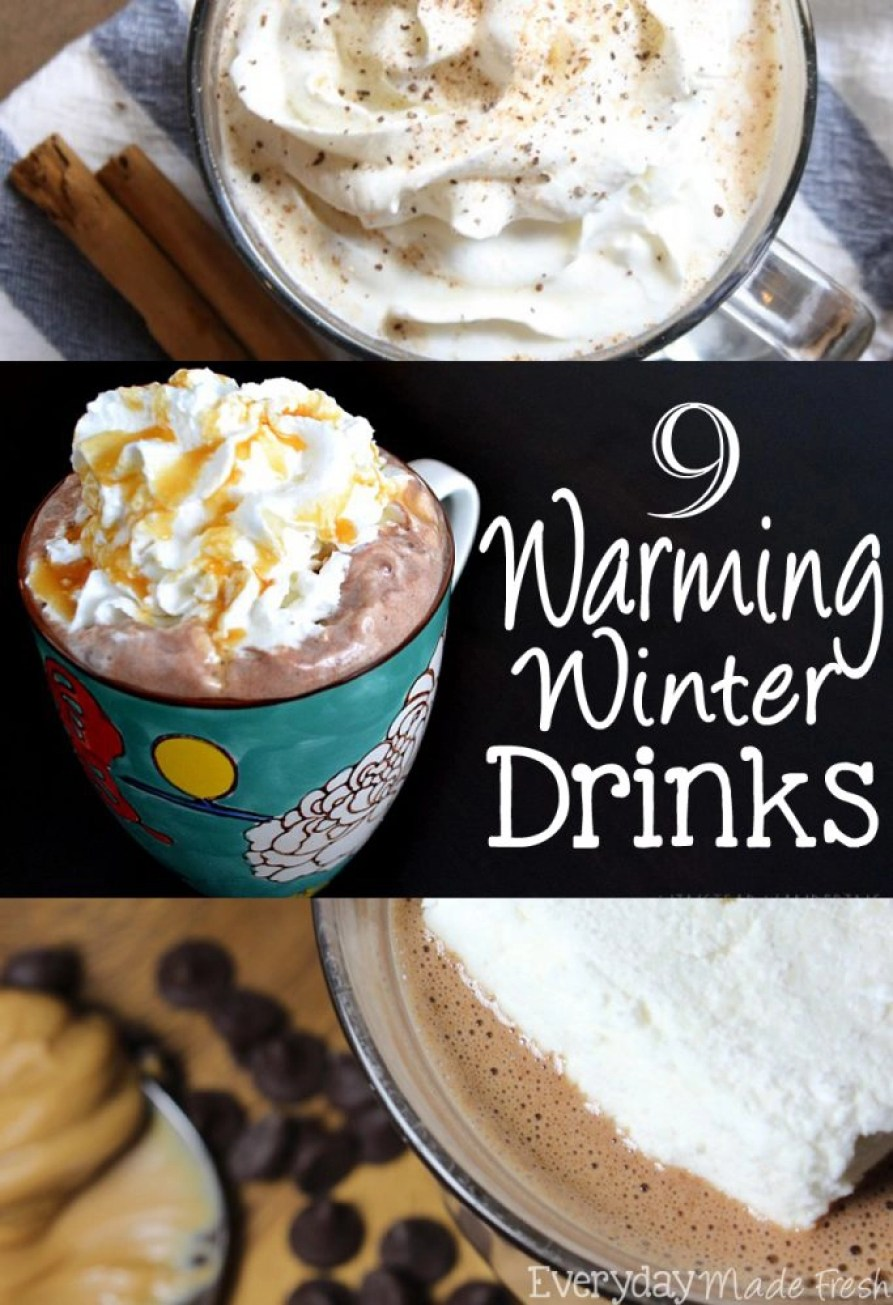 It's cold outside, and you're looking for the perfect beverage to warm you up - we've got  9 Warming Winter Drinks to do just that!   EverydayMadeFresh.com