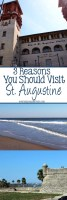 3 Reasons You Should Visit St. Augustine