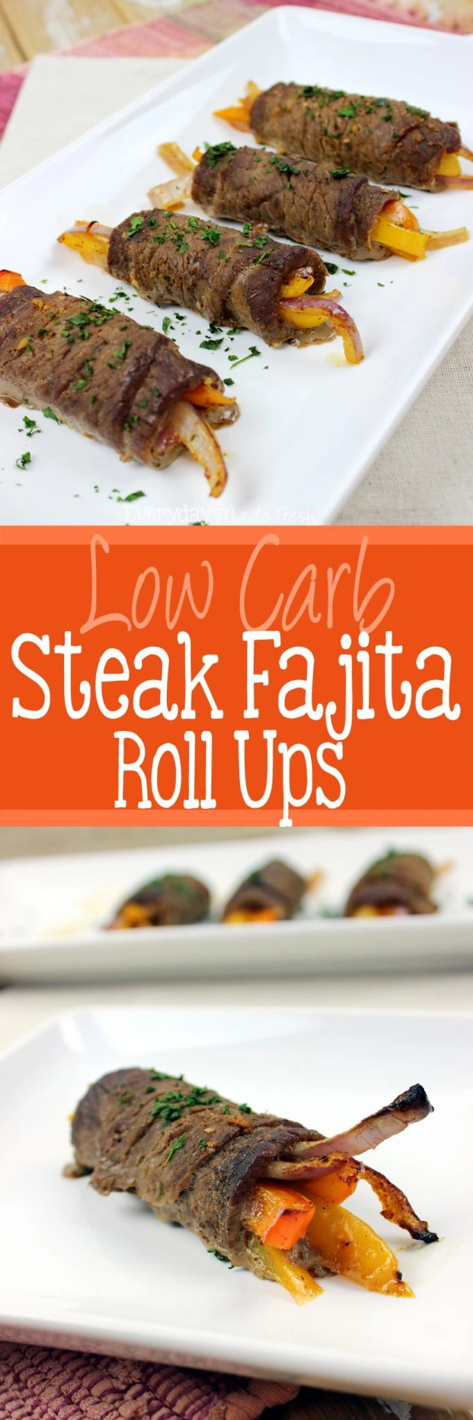 These Low Carb Steak Fajita Roll Ups are guilt free and loaded with flavors that won't leave you missing the tortilla! | EverydayMadeFresh.com