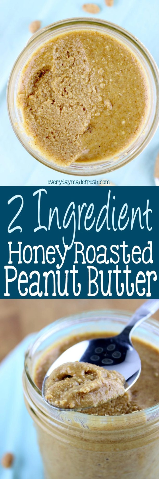 Sure you could buy peanut butter, but this, THIS is so much better! You are only minutes away from this 2 Ingredient Honey Roasted Peanut Butter! You'll never go back to buying it. | EverydayMadeFresh.com
