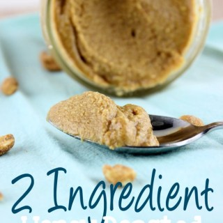 2 Ingredient Honey Roasted Peanut Butter