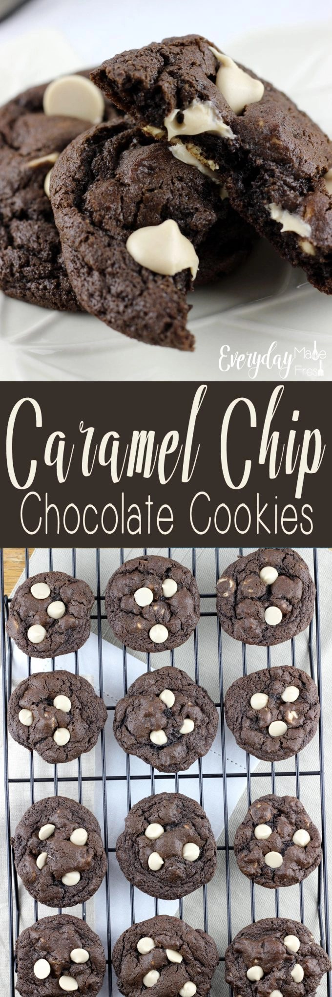 Fudgy, chewy, and with the perfect caramel touch - These Caramel Chip Chocolate Cookies are perfect in every way! | EverydayMadeFresh.com