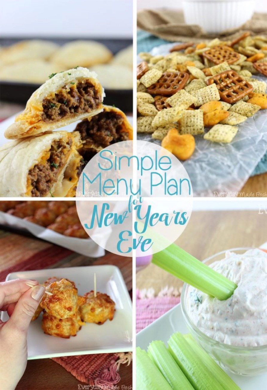 The last night of the year, and I'm not about to spend hours in the kitchen! This is why I have a Simple Menu Plan for New Years Eve. 10 tasty snack type foods, where most don't even require an oven.   EverydayMadeFresh.com
