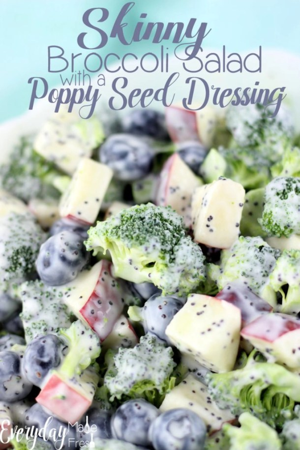 There is nothing skinny tasting about this Skinny Broccoli Salad with a Poppy Seed Dressing! It's loaded with chunks of apples, fresh blueberries, and dressed in a poppy seed dressing that's been sweetened with honey.   EverydayMadeFresh.com