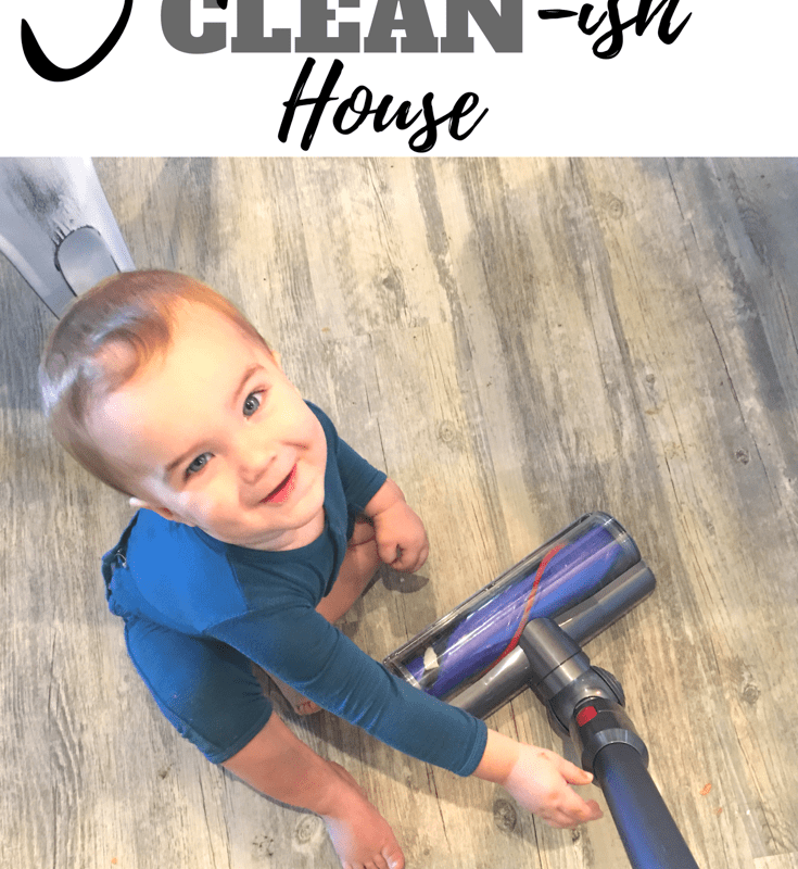 3 Tips For A Clean-ish House
