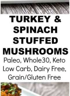 Turkey & Spinach Stuffed Mushrooms