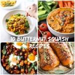 Top 10 Butternut Squash Recipes