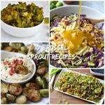 Top 10 Brussel Sprout Recipes
