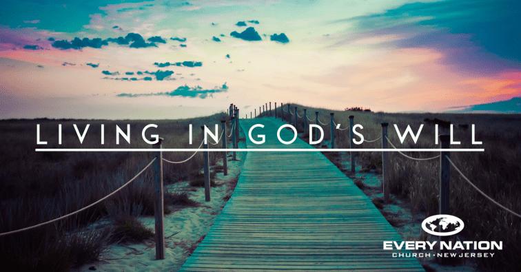 LIVING IN GOD'S WILL