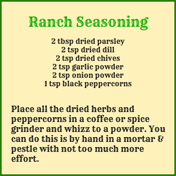 How to make your own ranch seasoning if you can't buy it ready made