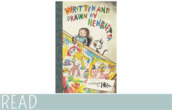 Books for Kids: Written and Drawn by Henrietta | EverythingMom