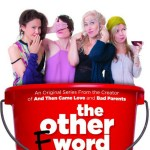 The Other F Word – Season 2! #Forty #Fabulous #TOFW #TheOtherFWord