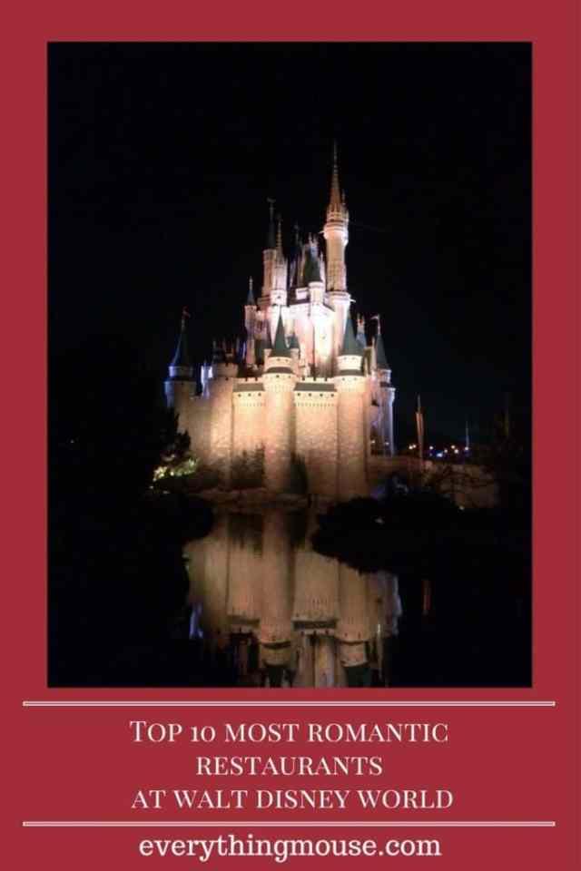 Top 10 Most Romantic Restaurants at Disney World