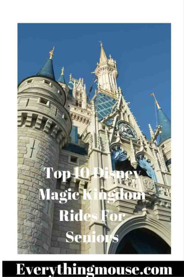 Top 10 DisneyMagic Kingdom Rides For Seniors