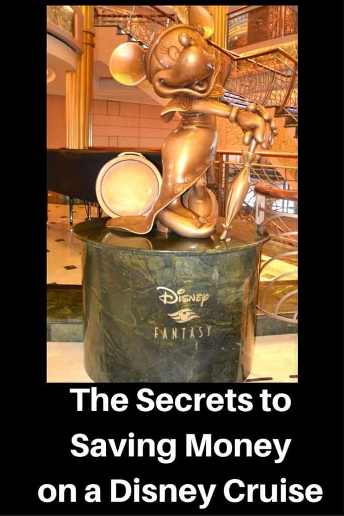 The Secrets to Saving Money on a Disney Cruise