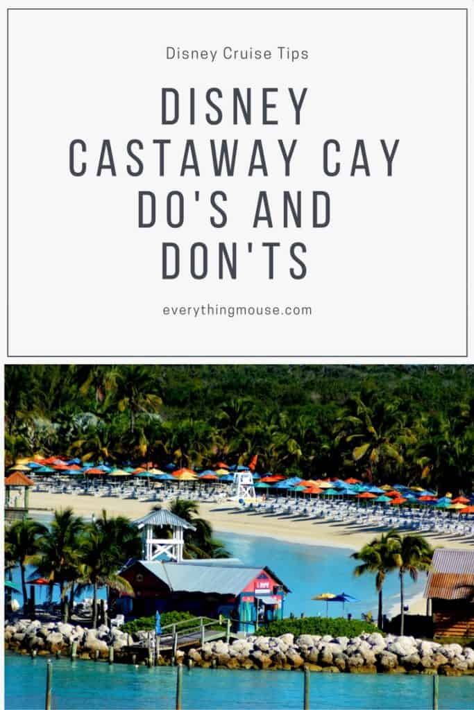 Disney Cruise castaway cay Tips