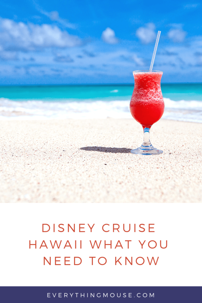 disney cruise hawaii what you need to know