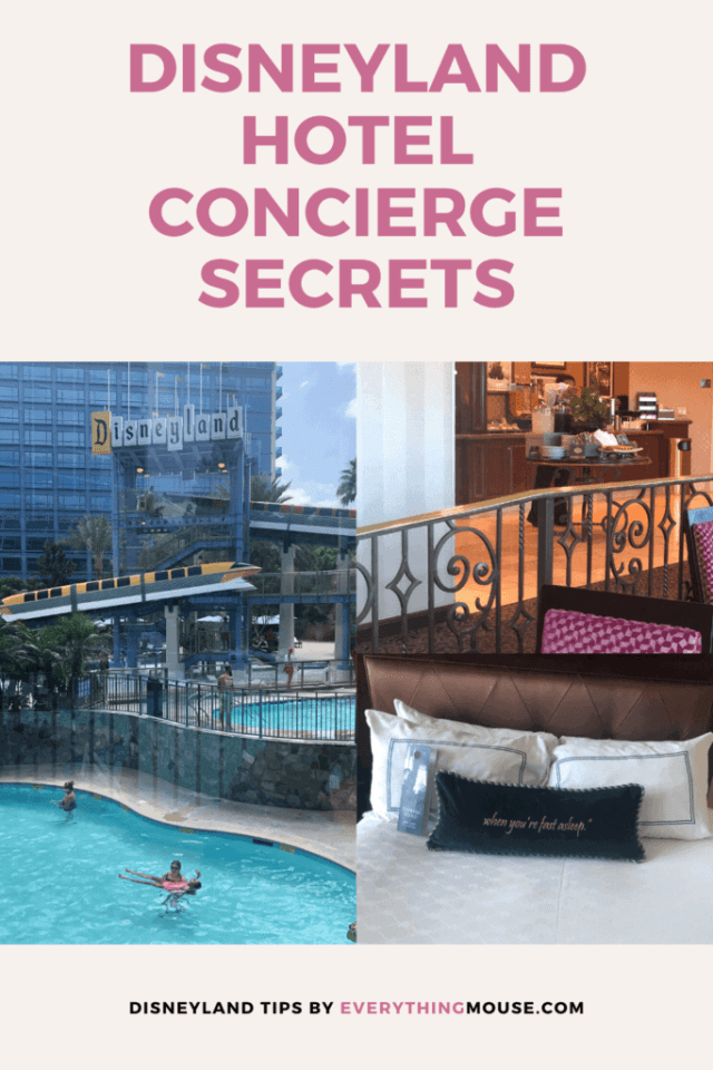disneyland hotel concierge secrets