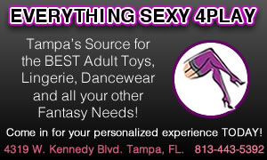 Everything Sexy 4Play- Tampa, Fl.