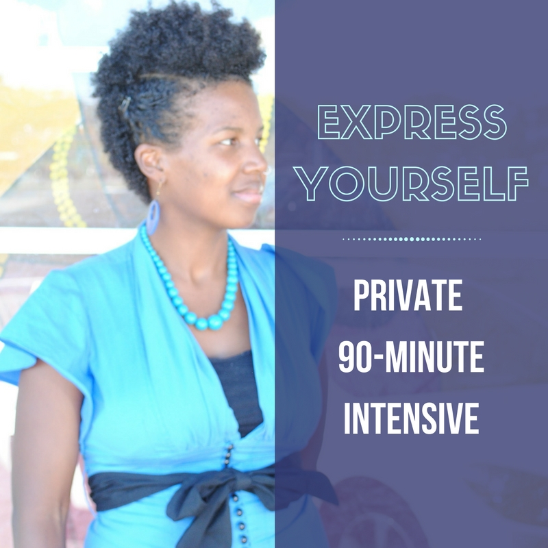 Express Yourself Private 90-Minute Intensive | Dominique D Wilson