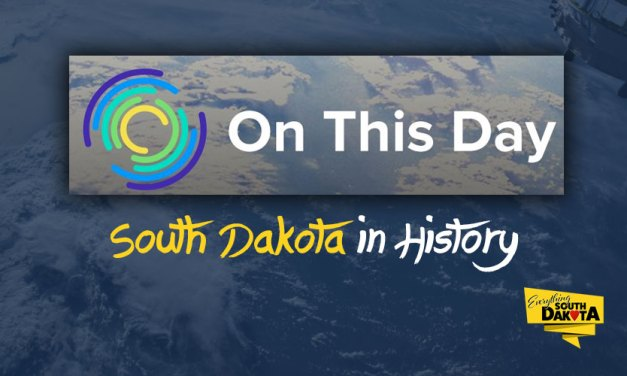 On This Day, South Dakota in History