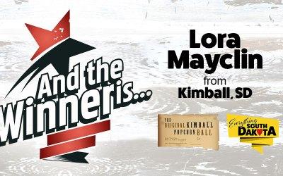 Lora Mayclin from Kimball, SD is our February Kimball Popcorn Ball Winner!