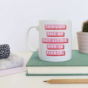Fierce quote design mug