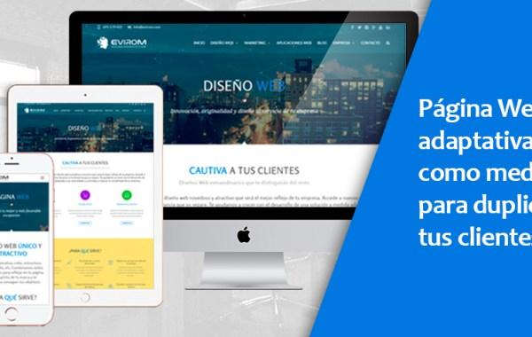 Una Página Web adaptativa como medio para duplicar tus clientes