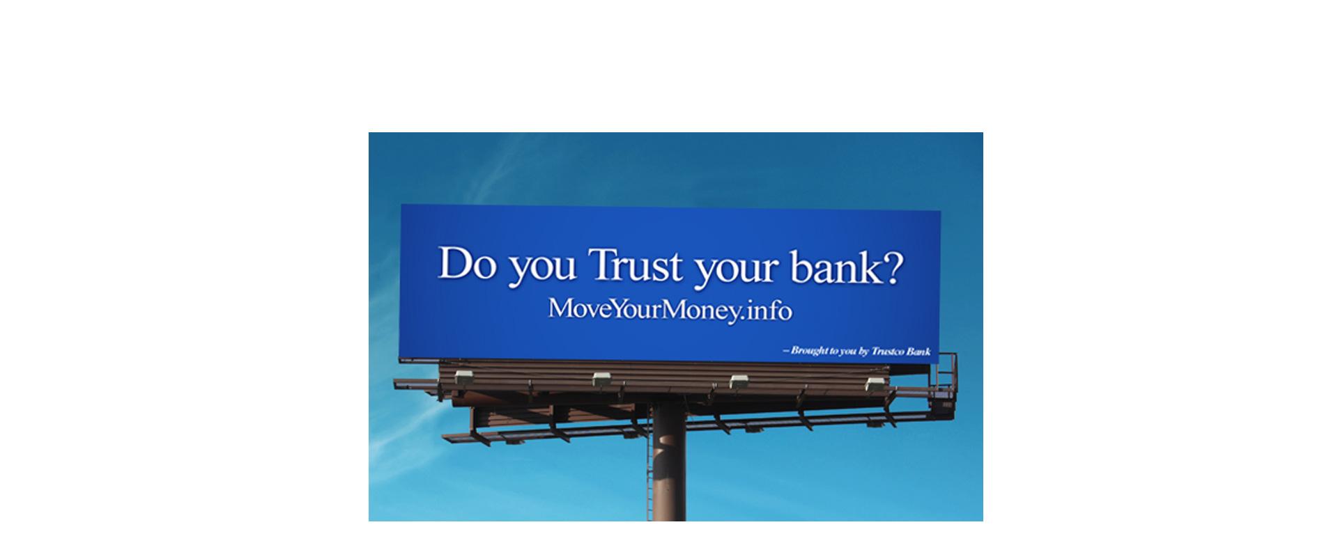 Trust Your Bank Outdoor