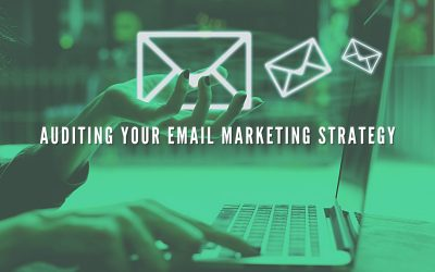 Importance Of Auditing Your Email Marketing Strategy