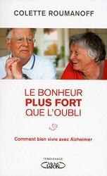 Vivre heureux avec Alzheimer ?
