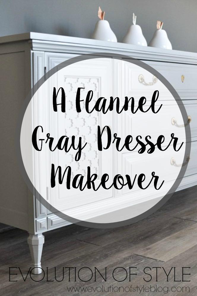 Flannel Gray Dresser Makeover