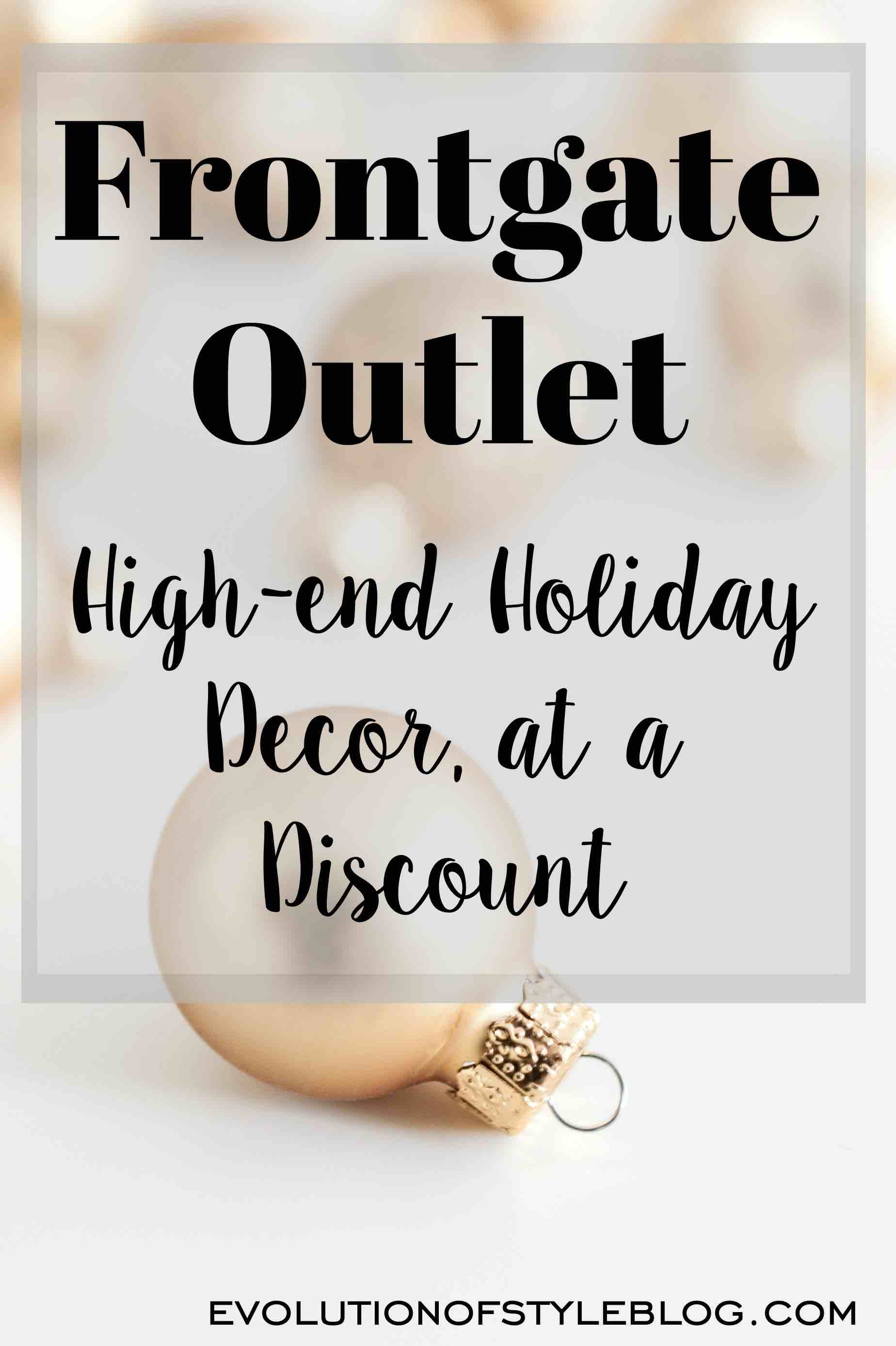 Frontgate outlet discounted high end holiday decor