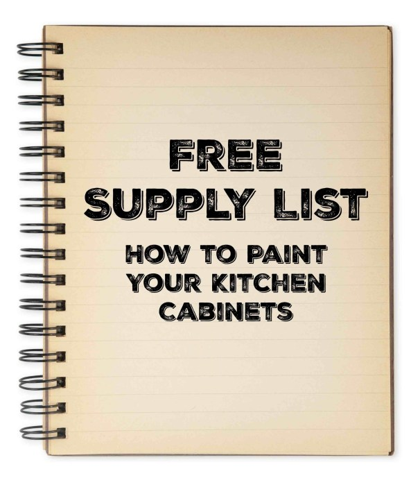 Free Supply List - How to Paint Your Kitchen Cabinets