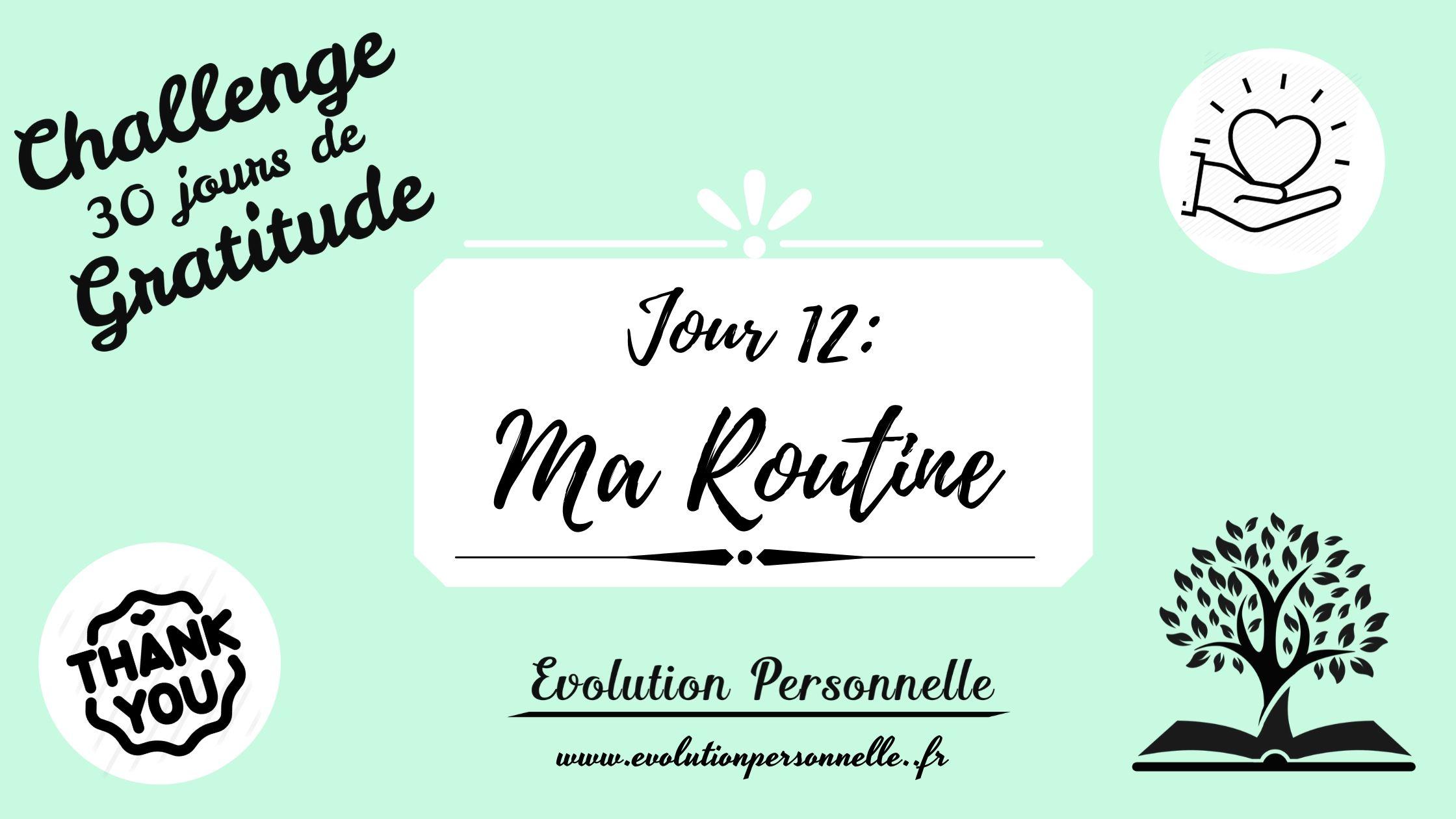 Ma routine Challenge Gratitude