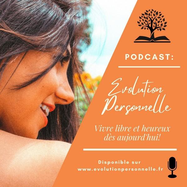 Podcast Evolution Personnelle