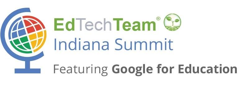 GAFE EdTech Team Indiana Summit