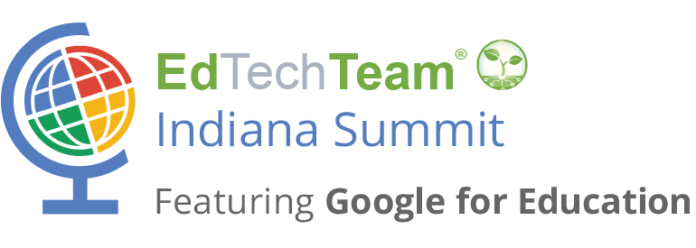 GAFE EdTech Team Indiana Summit