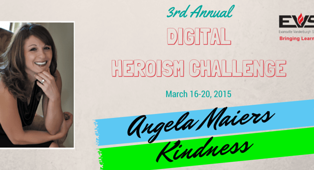 EVSC Digital Heroism Challenge- Day 3- Kindness