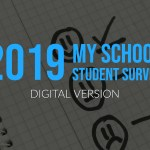 2019 My School Student Survey
