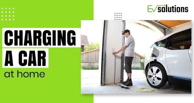 charging a car at home
