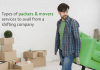 Types of packers & movers services to avail from a shifting company