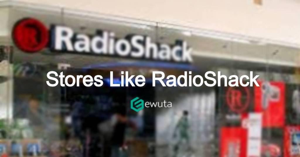 stores like radio shack