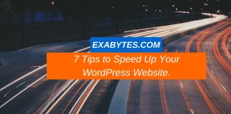 7 Tips to Speed Up Your WordPress Website.