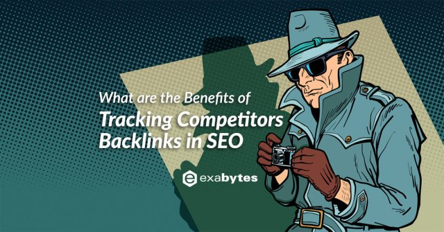 What are the Benefits of Tracking Competitors Backlinks in SEO